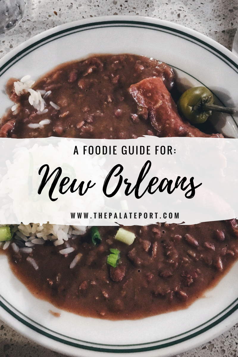 New Orleans: A Foodies Guide